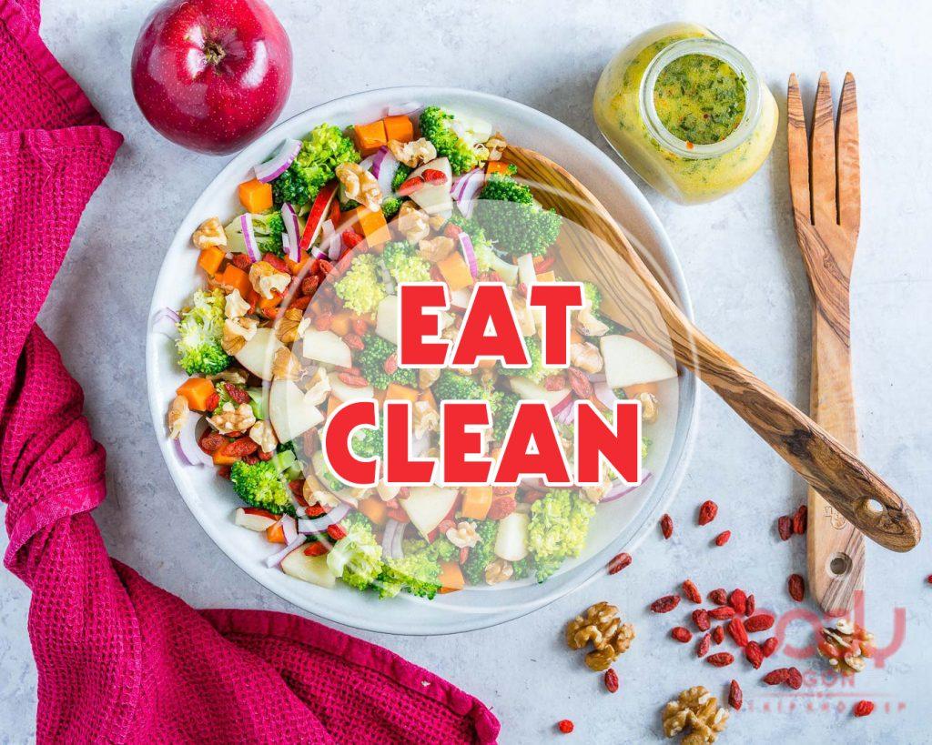 kiến thức về chế độ ăn eat clean cần biết